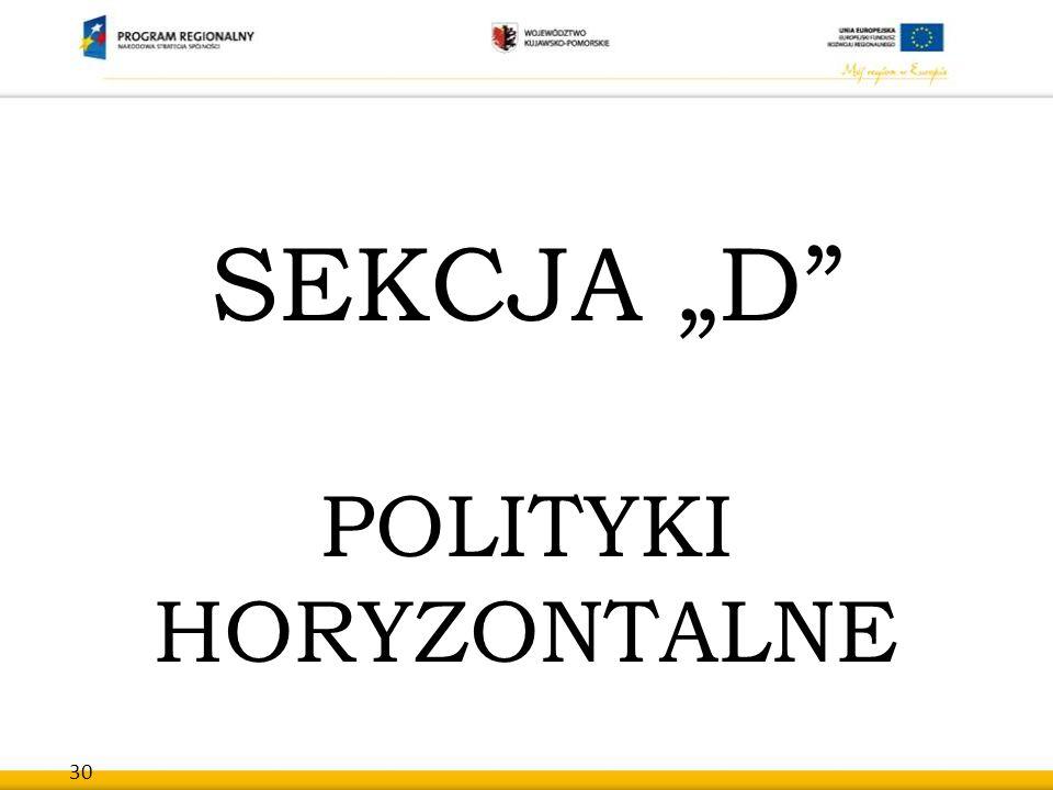 """30 SEKCJA """"D"""" POLITYKI HORYZONTALNE"""