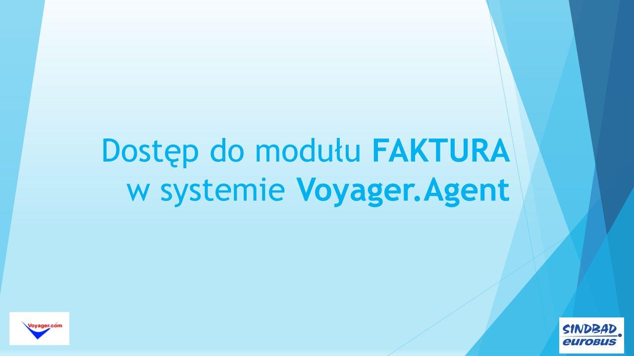 Dostęp do modułu FAKTURA w systemie Voyager.Agent