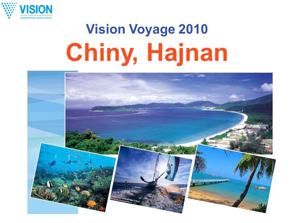 Vision Voyage 2010 Chiny, Hajnan