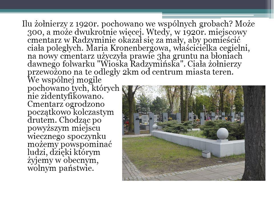 Ilu żołnierzy z 1920r. pochowano we wspólnych grobach.