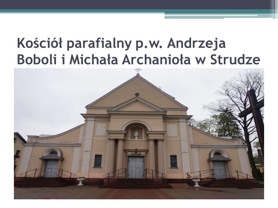 Kościół parafialny p.w. Andrzeja Boboli i Michała Archanioła w Strudze