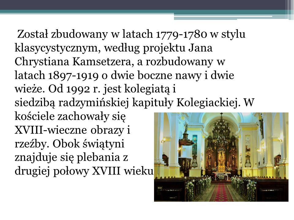 Został zbudowany w latach 1779-1780 w stylu klasycystycznym, według projektu Jana Chrystiana Kamsetzera, a rozbudowany w latach 1897-1919 o dwie boczne nawy i dwie wieże.