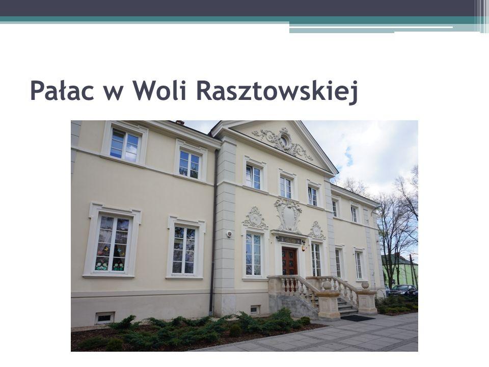 Pałac w Woli Rasztowskiej