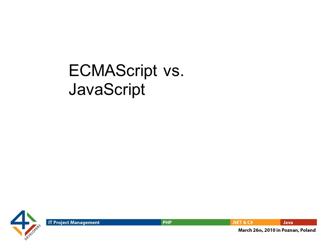 ECMAScript vs. JavaScript