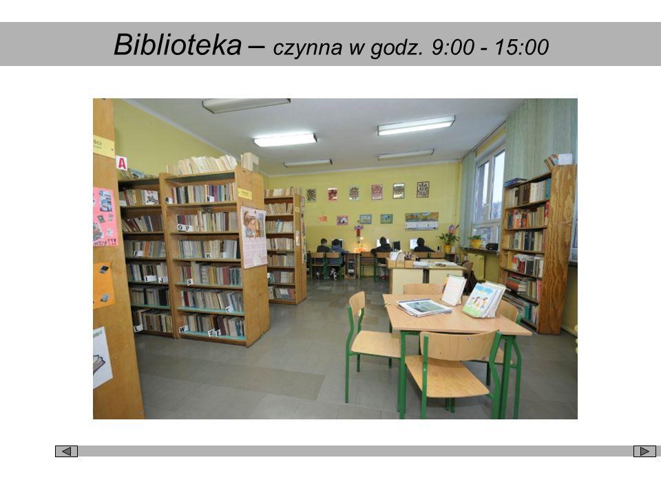 Biblioteka – czynna w godz. 9:00 - 15:00