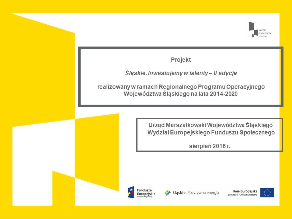 Projekt Śląskie. Inwestujemy w talenty – II edycja realizowany w ramach Regionalnego Programu Operacyjnego Województwa Śląskiego na lata 2014-2020 Urz
