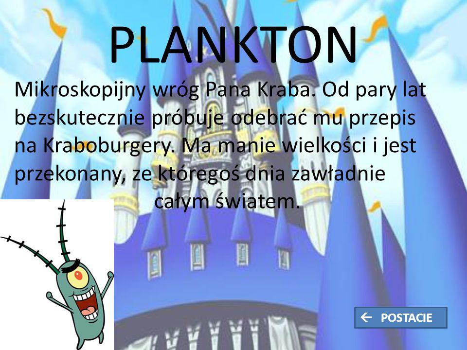 PLANKTON Mikroskopijny wróg Pana Kraba.
