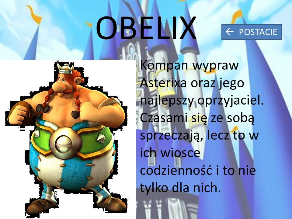 OBELIX Kompan wypraw Asterixa oraz jego najlepszy oprzyjaciel.