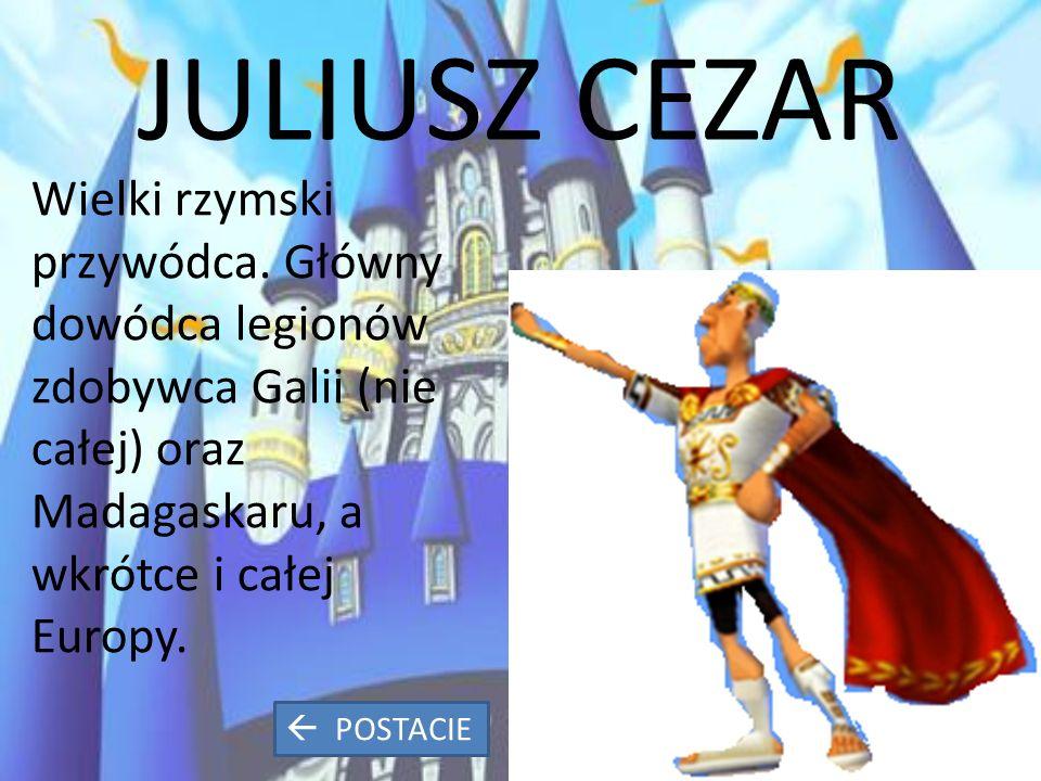 JULIUSZ CEZAR Wielki rzymski przywódca.