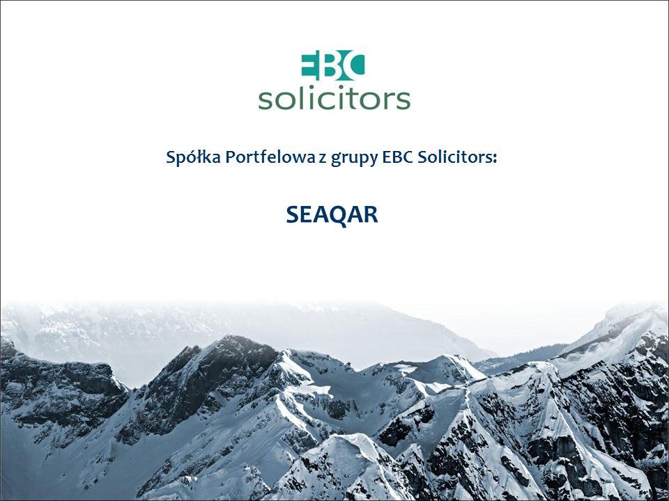 Spółka Portfelowa z grupy EBC Solicitors: SEAQAR