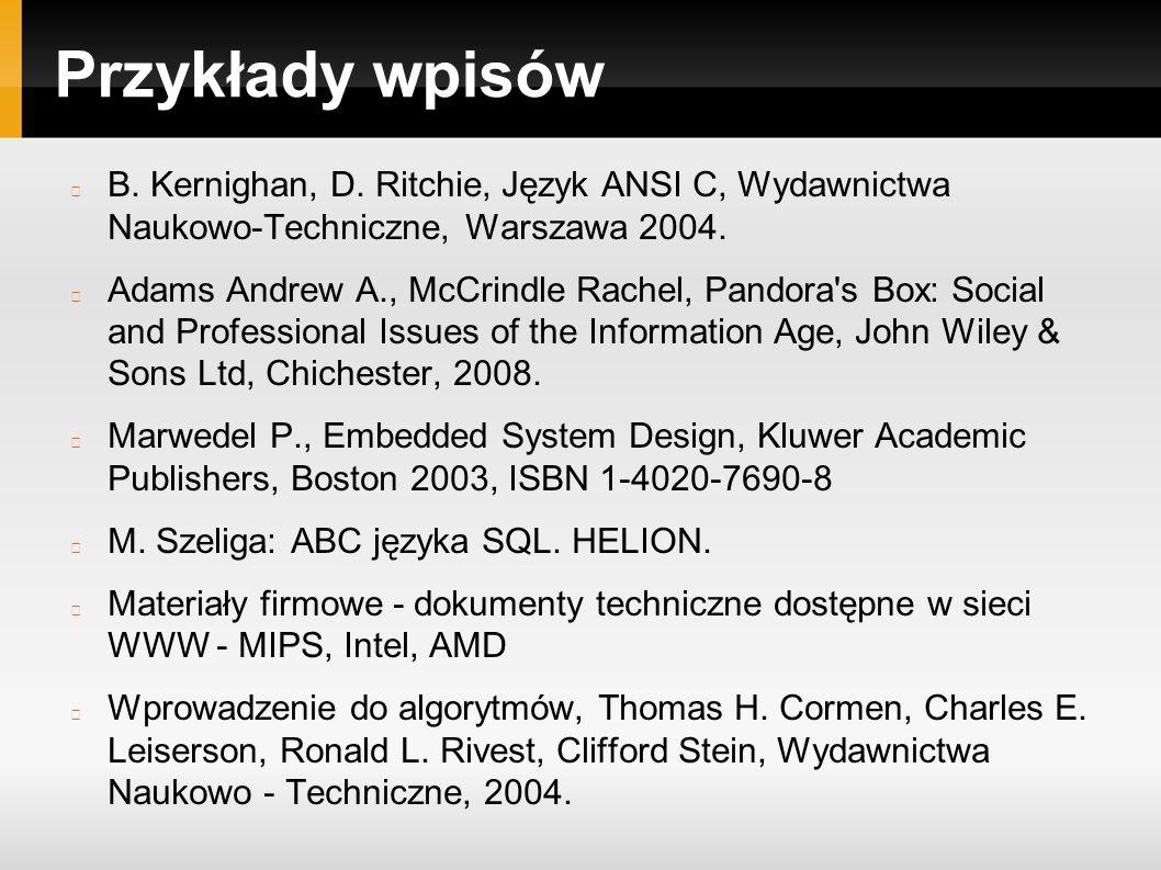 Przykłady wpisów B. Kernighan, D.