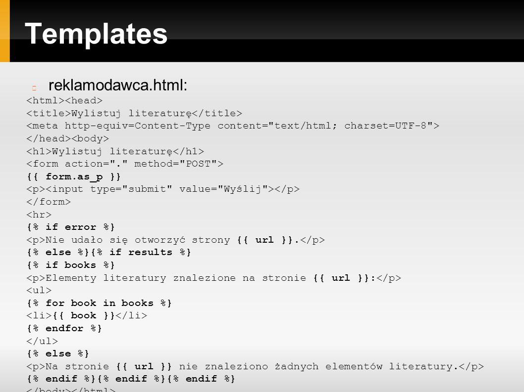 Templates reklamodawca.html: Wylistuj literaturę Wylistuj literaturę {{ form.as_p }} {% if error %} Nie udało się otworzyć strony {{ url }}.