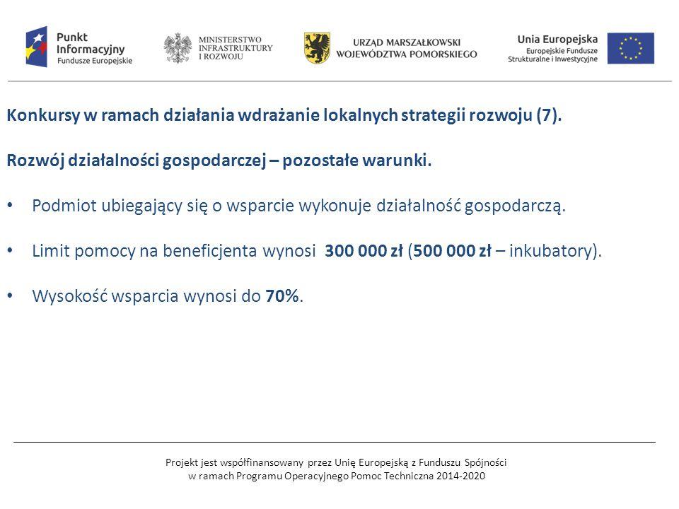 Projekt jest współfinansowany przez Unię Europejską z Funduszu Spójności w ramach Programu Operacyjnego Pomoc Techniczna 2014-2020 Konkursy w ramach działania wdrażanie lokalnych strategii rozwoju (7).