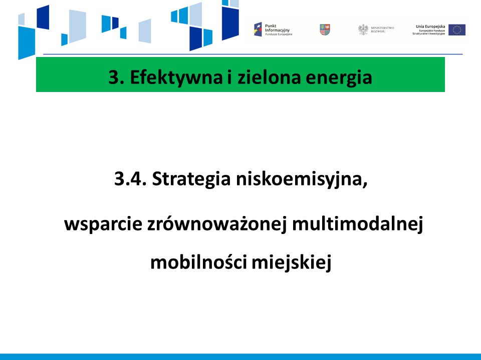 3. Efektywna i zielona energia 3.4.
