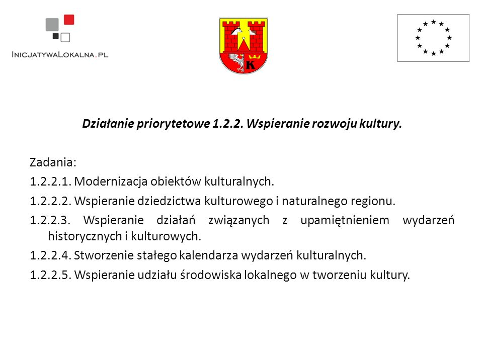 Działanie priorytetowe 1.2.2.Wspieranie rozwoju kultury.