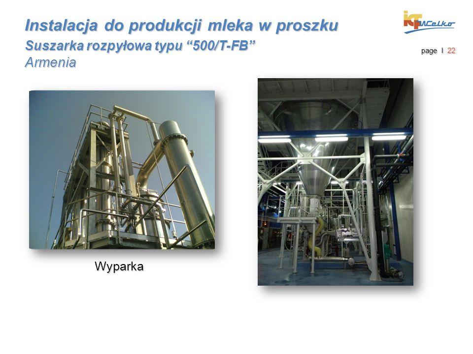 """Wyparka Instalacja do produkcji mleka w proszku Suszarka rozpyłowa typu """"500/T-FB"""" Armenia page I 22"""