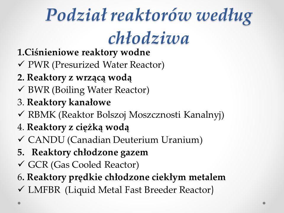 Reaktor BWR (Boiling Water Reactor) Reaktor chłodzony wrzącą wodą Drugi najczęściej stosowany typ reaktorów energetycznych Źródło: http://ncbj.edu.pl/lwr-reaktory-lekkowodne-pwr-bwr