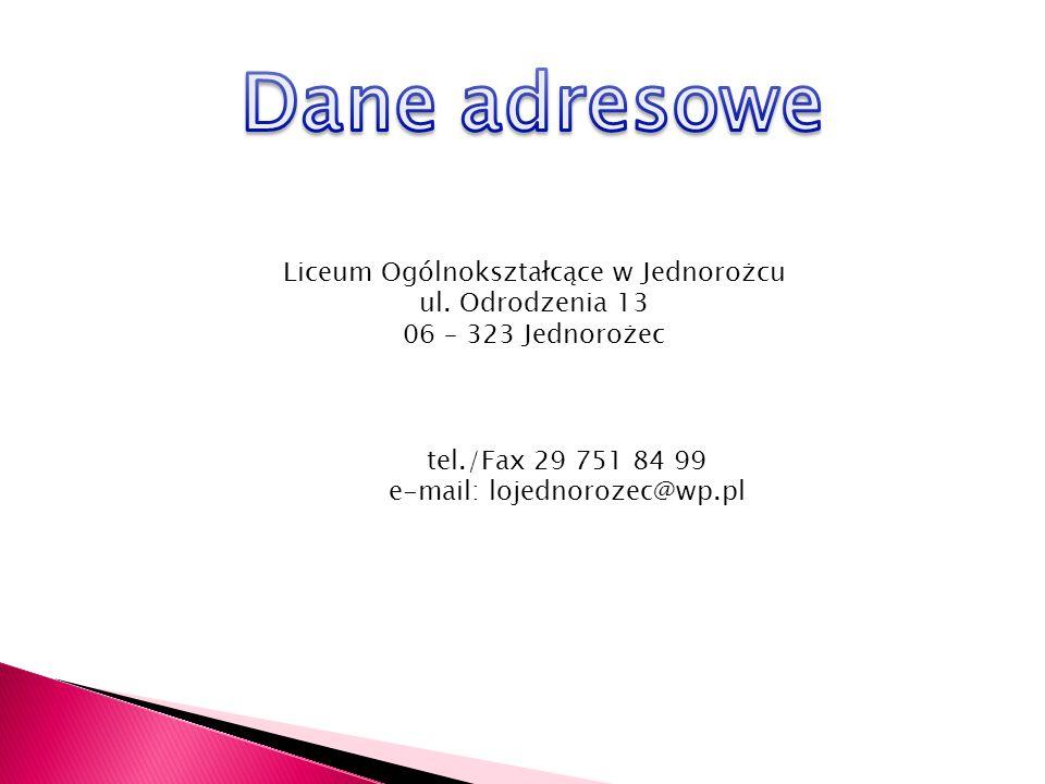 Liceum Ogólnokształcące w Jednorożcu ul.
