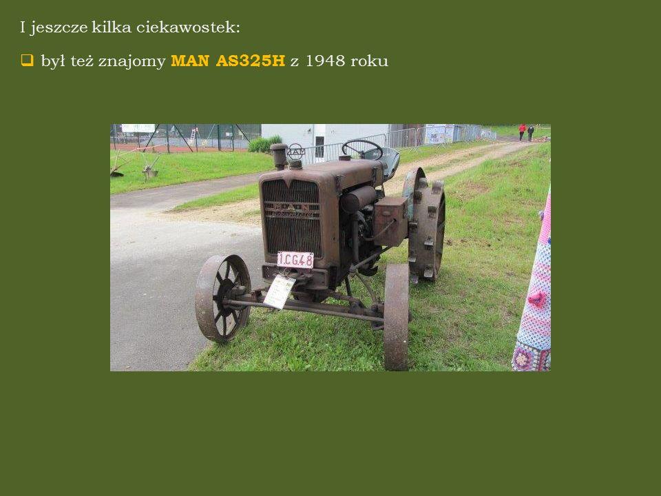 I jeszcze kilka ciekawostek:  był też znajomy MAN AS325H z 1948 roku