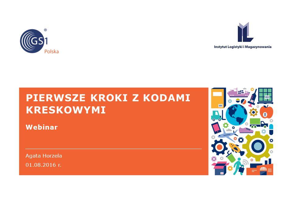 PIERWSZE KROKI Z KODAMI KRESKOWYMI Webinar Agata Horzela 01.08.2016 r.
