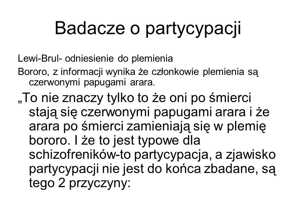 """Badacze o partycypacji Lewi-Brul- odniesienie do plemienia Bororo, z informacji wynika że członkowie plemienia są czerwonymi papugami arara. """"To nie z"""