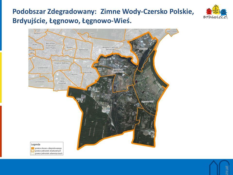 Podobszar Zdegradowany: Zimne Wody-Czersko Polskie, Brdyujście, Łęgnowo, Łęgnowo-Wieś.