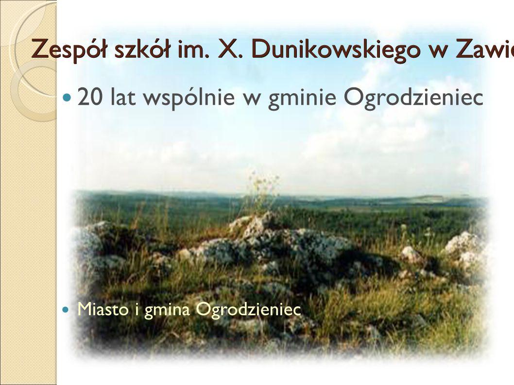 Zespół szkół im. X. Dunikowskiego w Zawierciu 20 lat wspólnie w gminie Ogrodzieniec Miasto i gmina Ogrodzieniec