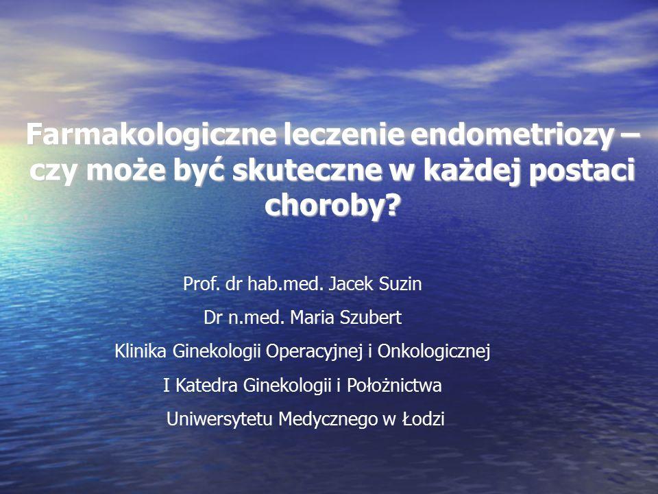 Prof. dr hab.med. Jacek Suzin Dr n.med.