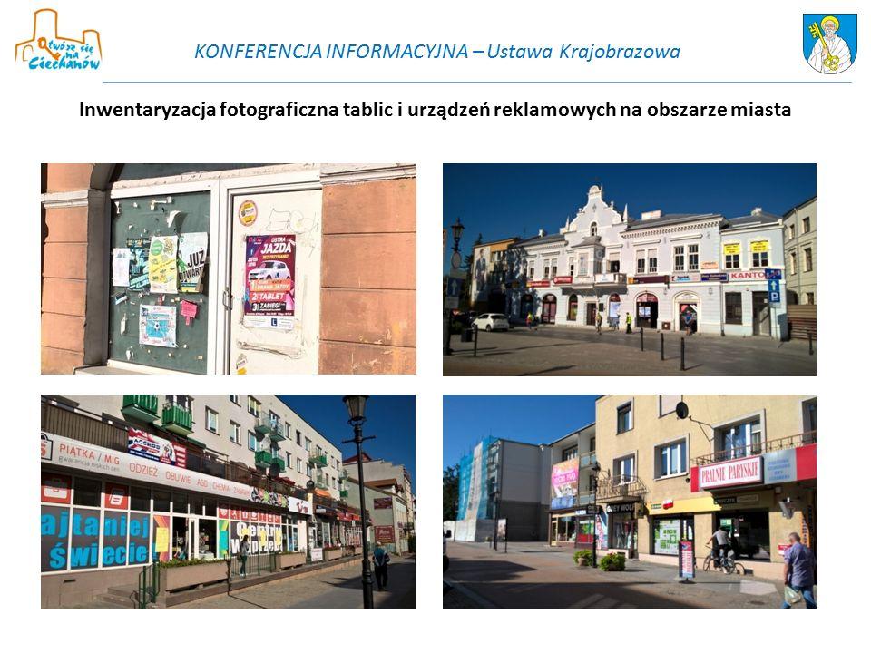 Inwentaryzacja fotograficzna tablic i urządzeń reklamowych na obszarze miasta KONFERENCJA INFORMACYJNA – Ustawa Krajobrazowa