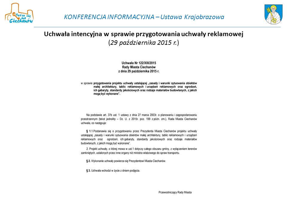 Uchwała intencyjna w sprawie przygotowania uchwały reklamowej (29 października 2015 r.) KONFERENCJA INFORMACYJNA – Ustawa Krajobrazowa