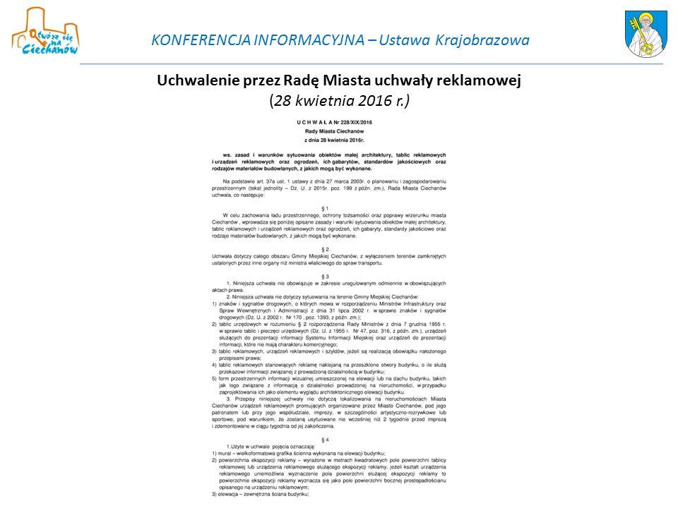 Uchwalenie przez Radę Miasta uchwały reklamowej (28 kwietnia 2016 r.) KONFERENCJA INFORMACYJNA – Ustawa Krajobrazowa