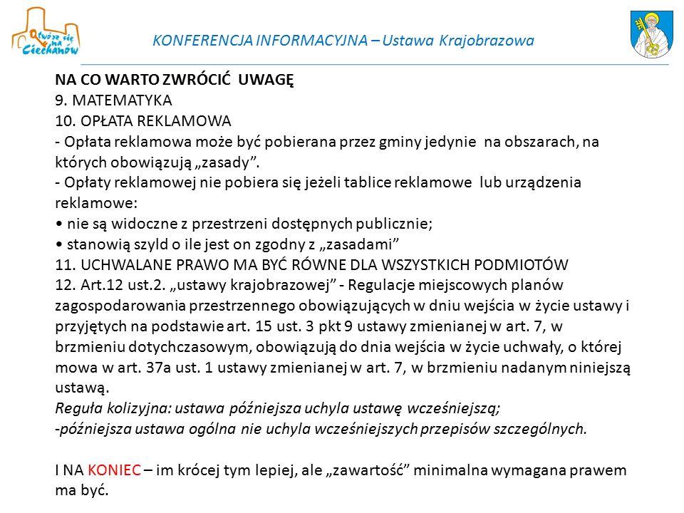 KONFERENCJA INFORMACYJNA – Ustawa Krajobrazowa NA CO WARTO ZWRÓCIĆ UWAGĘ 9.