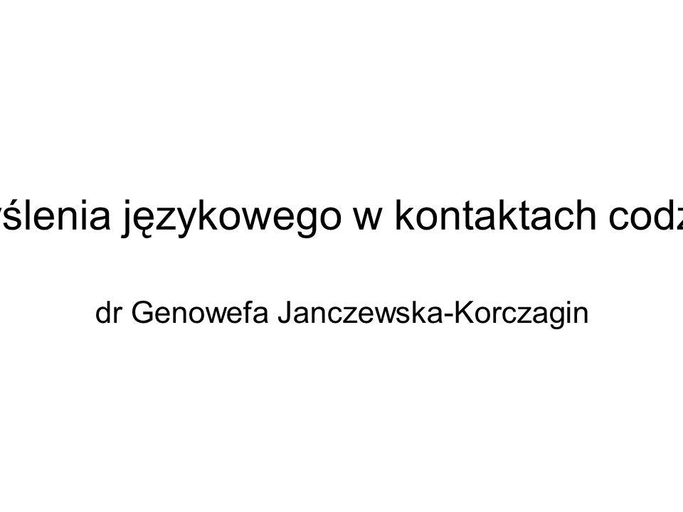 Style myślenia językowego w kontaktach codziennych dr Genowefa Janczewska-Korczagin