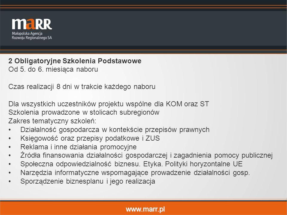 www.marr.pl 2 Obligatoryjne Szkolenia Podstawowe Od 5. do 6. miesiąca naboru Czas realizacji 8 dni w trakcie każdego naboru Dla wszystkich uczestników