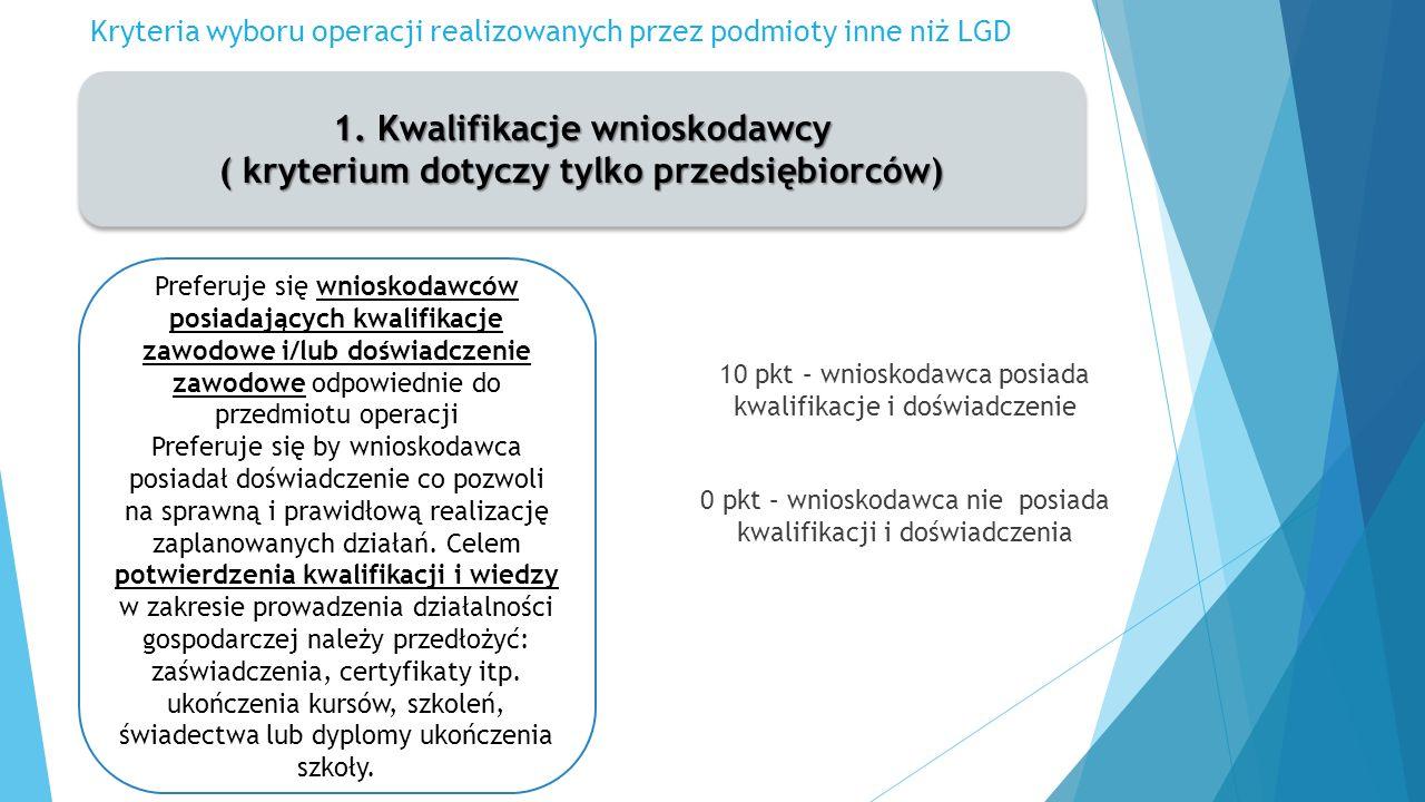 Kryteria wyboru operacji realizowanych przez podmioty inne niż LGD 1.
