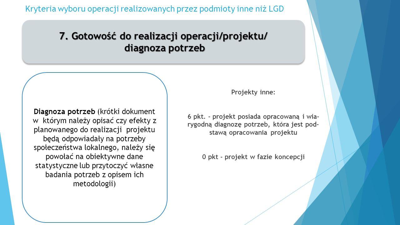 Kryteria wyboru operacji realizowanych przez podmioty inne niż LGD 7.