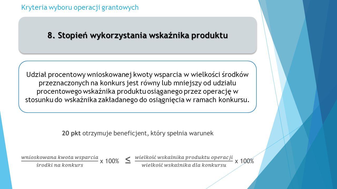Kryteria wyboru operacji grantowych 8.
