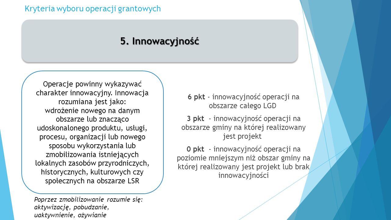 Kryteria wyboru operacji grantowych 5.