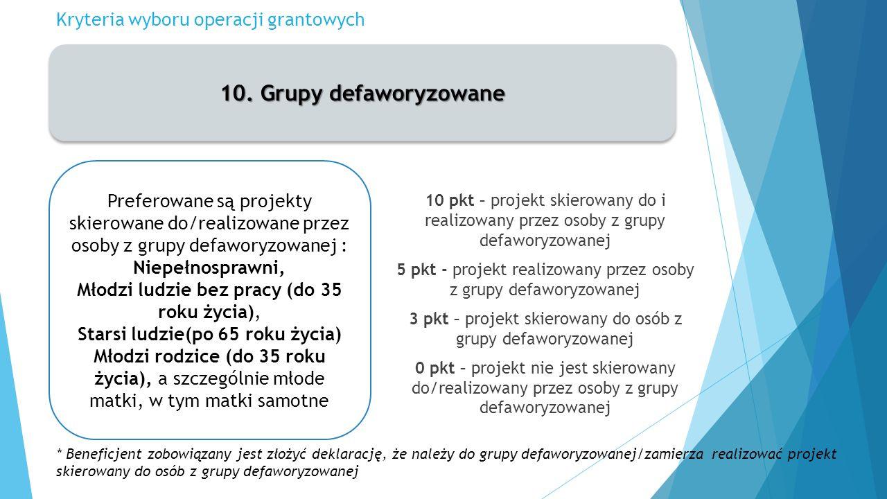 Kryteria wyboru operacji grantowych 10.