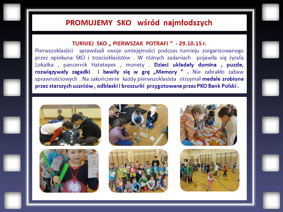 """PROMUJEMY SKO wśród najmłodszych TURNIEJ SKO """" PIERWSZAK POTRAFI - 29.10.15 r."""