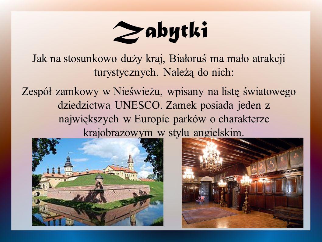 Zabytki Jak na stosunkowo duży kraj, Białoruś ma mało atrakcji turystycznych. Należą do nich: Zespół zamkowy w Nieświeżu, wpisany na listę światowego