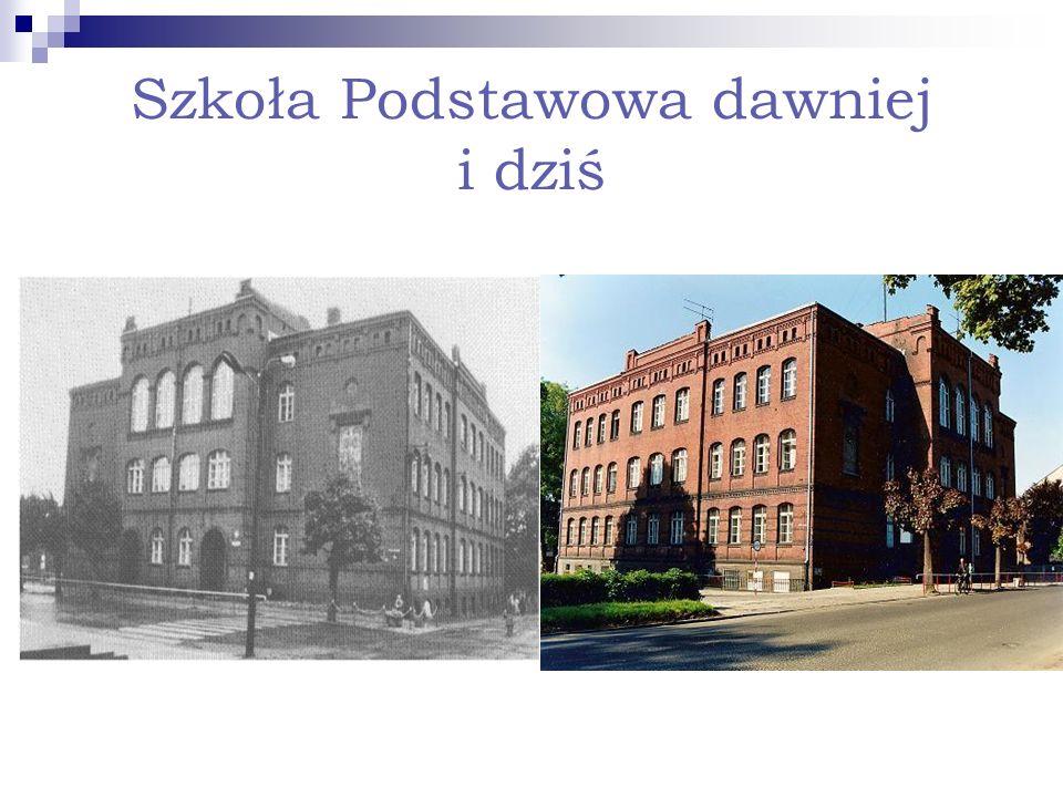 Szkoła Podstawowa dawniej i dziś