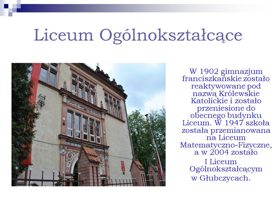 Liceum Ogólnokształcące W 1902 gimnazjum franciszkańskie zostało reaktywowane pod nazwą Królewskie Katolickie i zostało przeniesione do obecnego budyn