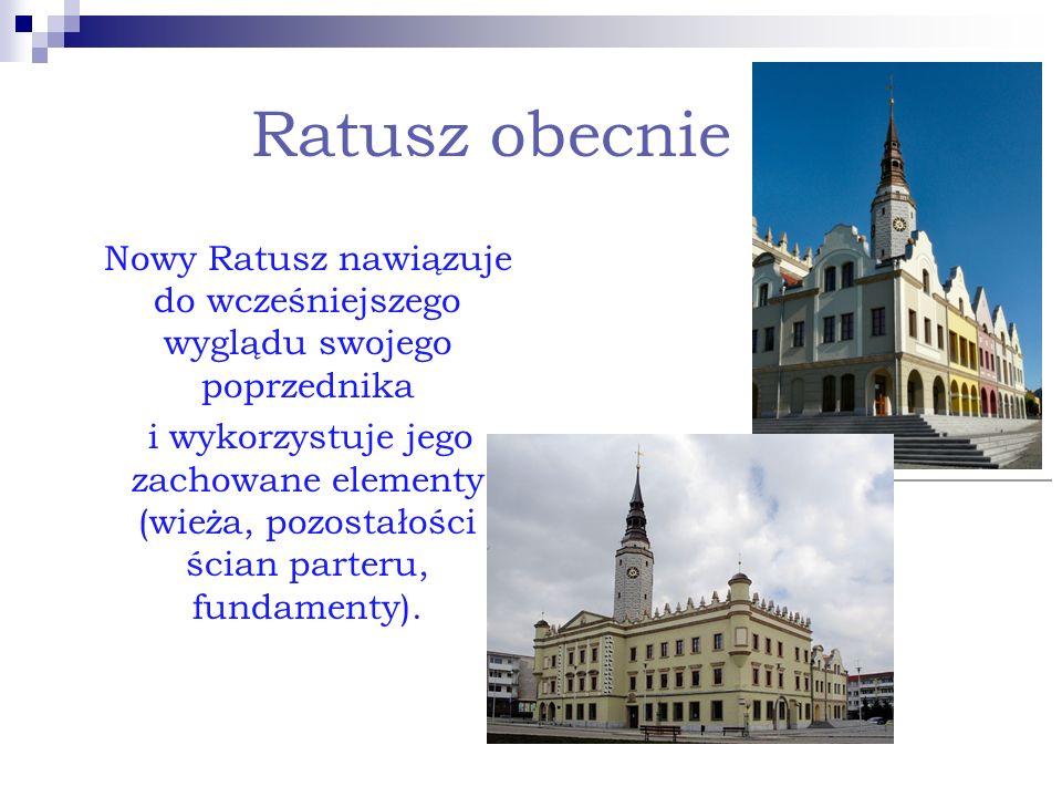 Ratusz obecnie Nowy Ratusz nawiązuje do wcześniejszego wyglądu swojego poprzednika i wykorzystuje jego zachowane elementy (wieża, pozostałości ścian p