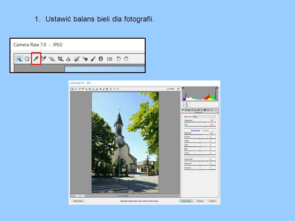 1.Ustawić balans bieli dla fotografii.