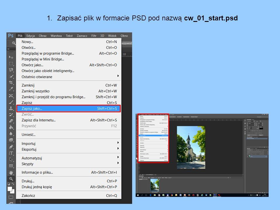 1.Zapisać plik w formacie PSD pod nazwą cw_01_start.psd