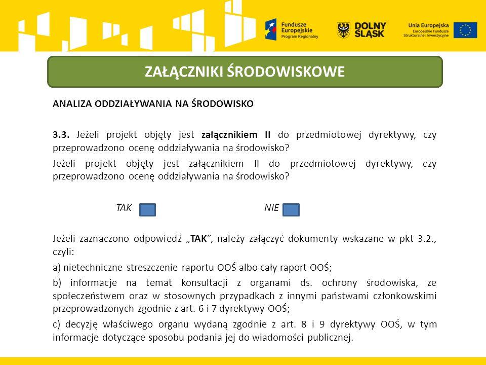 ZAŁĄCZNIKI ŚRODOWISKOWE ANALIZA ODDZIAŁYWANIA NA ŚRODOWISKO 3.3.