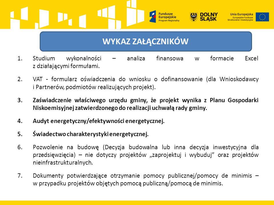 ZAŁĄCZNIKI ŚRODOWISKOWE  Wytyczne w zakresie dokumentowania postępowania w sprawie oceny oddziaływania na środowisko dla przedsięwzięć współfinansowanych z krajowych lub regionalnych programów operacyjnych (Wytyczne OOŚ);  Dyrektywa Rady nr 2011/92/UE z dnia 13 grudnia 2011 r.