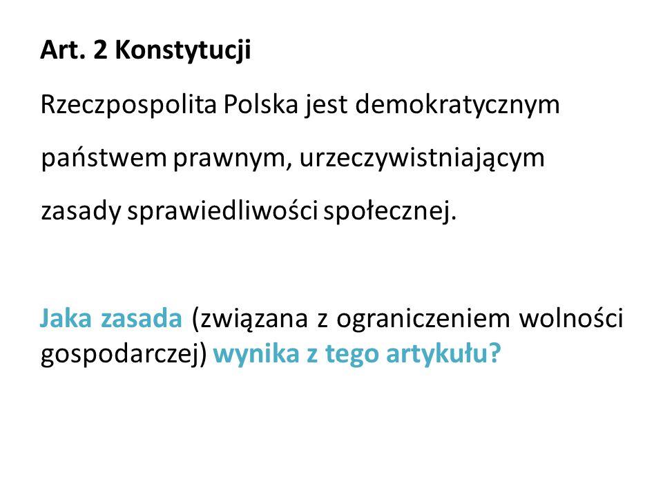Art. 2 Konstytucji Rzeczpospolita Polska jest demokratycznym państwem prawnym, urzeczywistniającym zasady sprawiedliwości społecznej. Jaka zasada (zwi