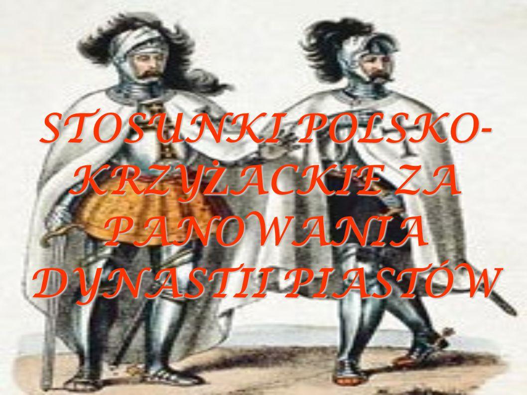 KRÓTKIE OPISY WYBRANYCH POTYCZEK Z KRZYŻAKAMI WW 1308 roku Krzyżacy napadli i spalili Gdańsk, a następnie zajęli całe Pomorze Gdańskie  w 1327-1332 wojna pomiędzy W.Łokietkiem, i Zakonem Krzyżackim.